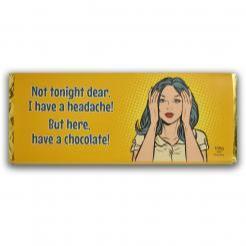 Not Tonight Dear Chocolate Bar